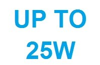 Up to 25W